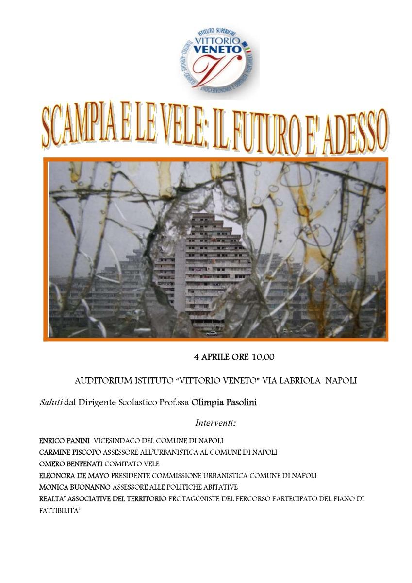 4 aprile 2019 - Scampia e le vele: il futuro è...